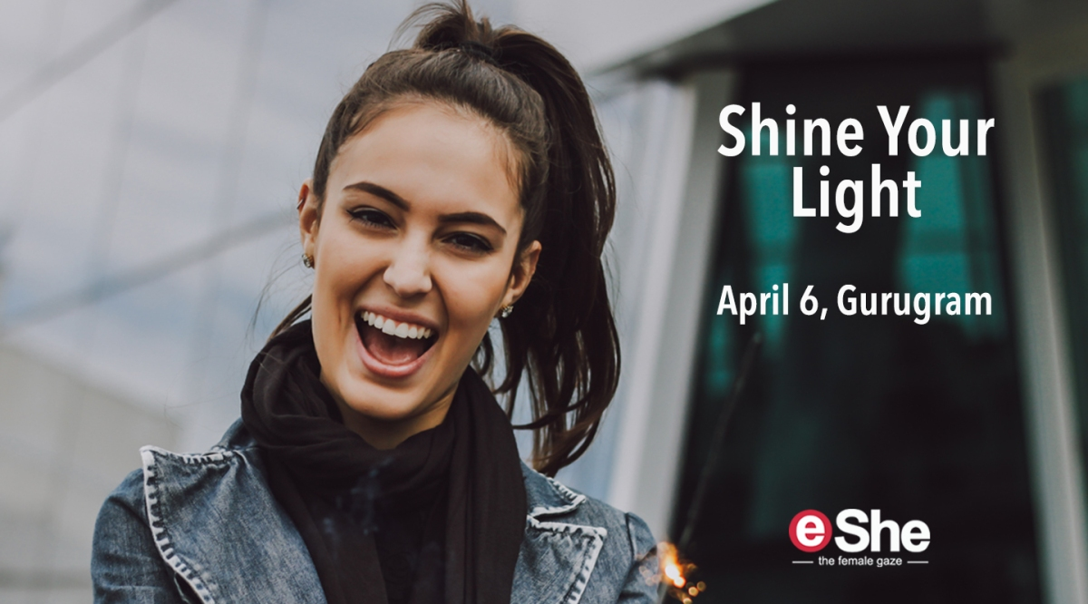 eShe's 'Shine Your Light' Personal-Growth Workshop Now in Gurgaon!