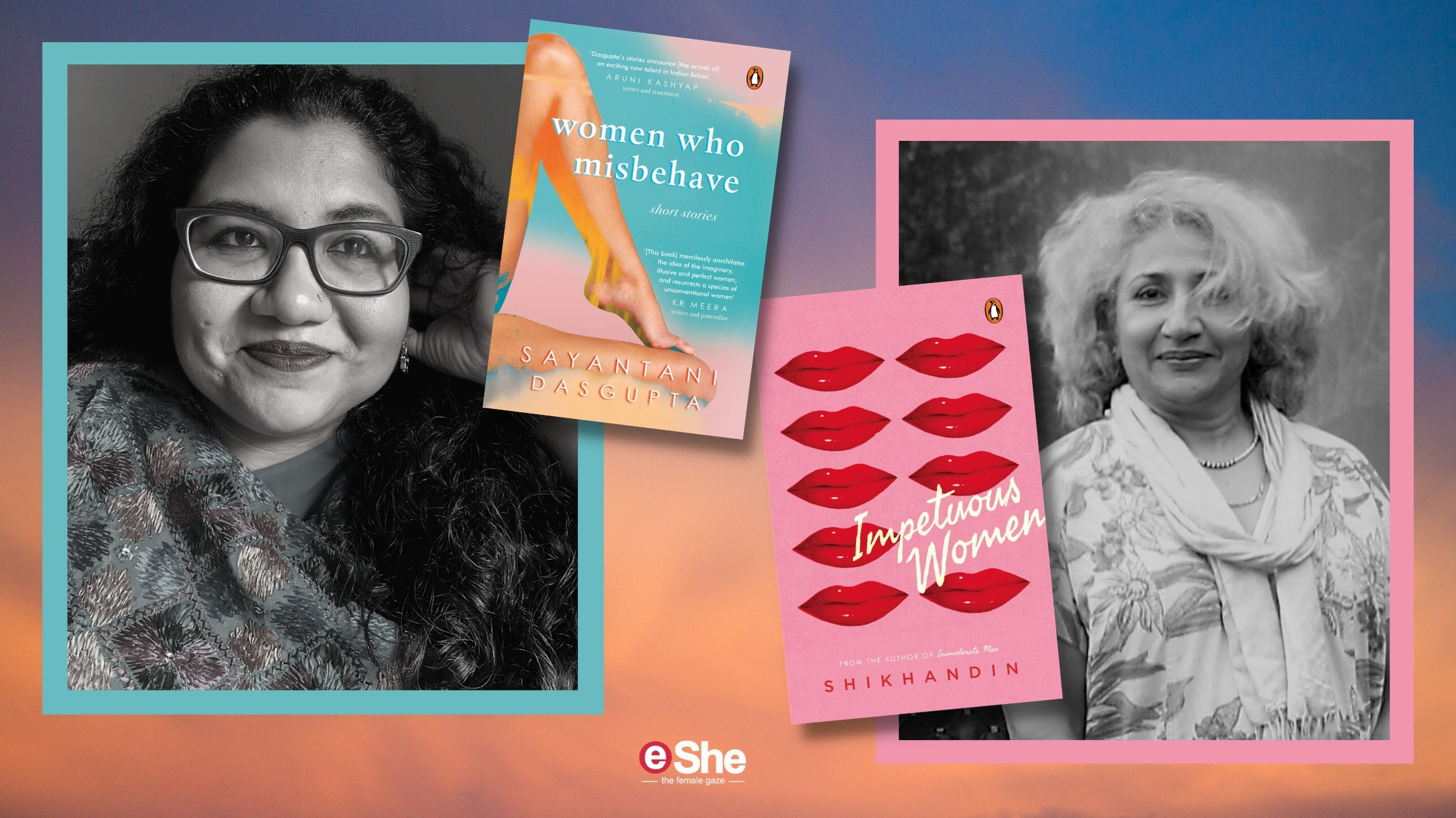 Dark, Funny, Poignant: 2 Authors on Stories of Impetuous Women and Women Who Misbehave