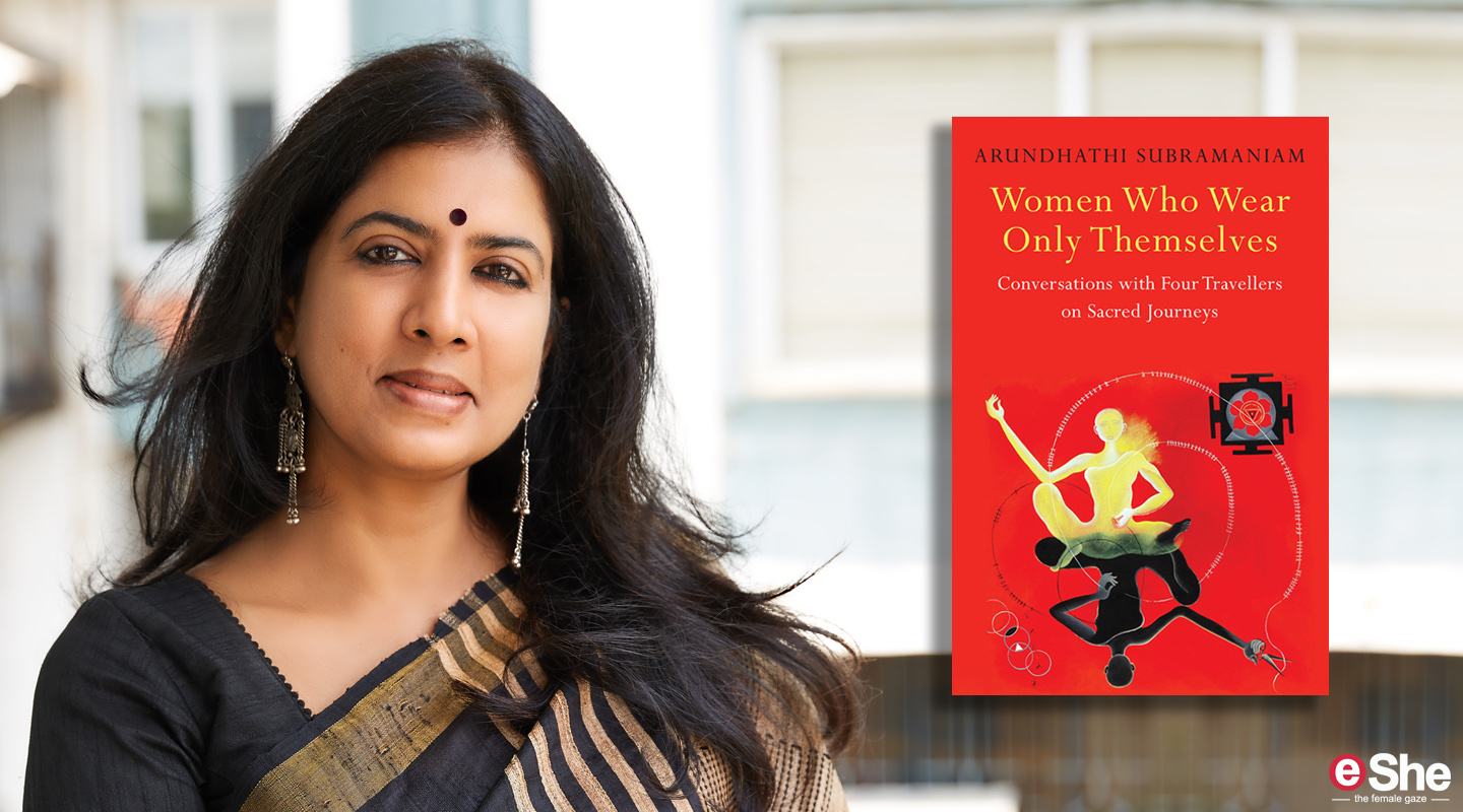 Arundhathi Subramaniam's Encounters with 4 Women Mystics Who 'Wear Only Themselves'