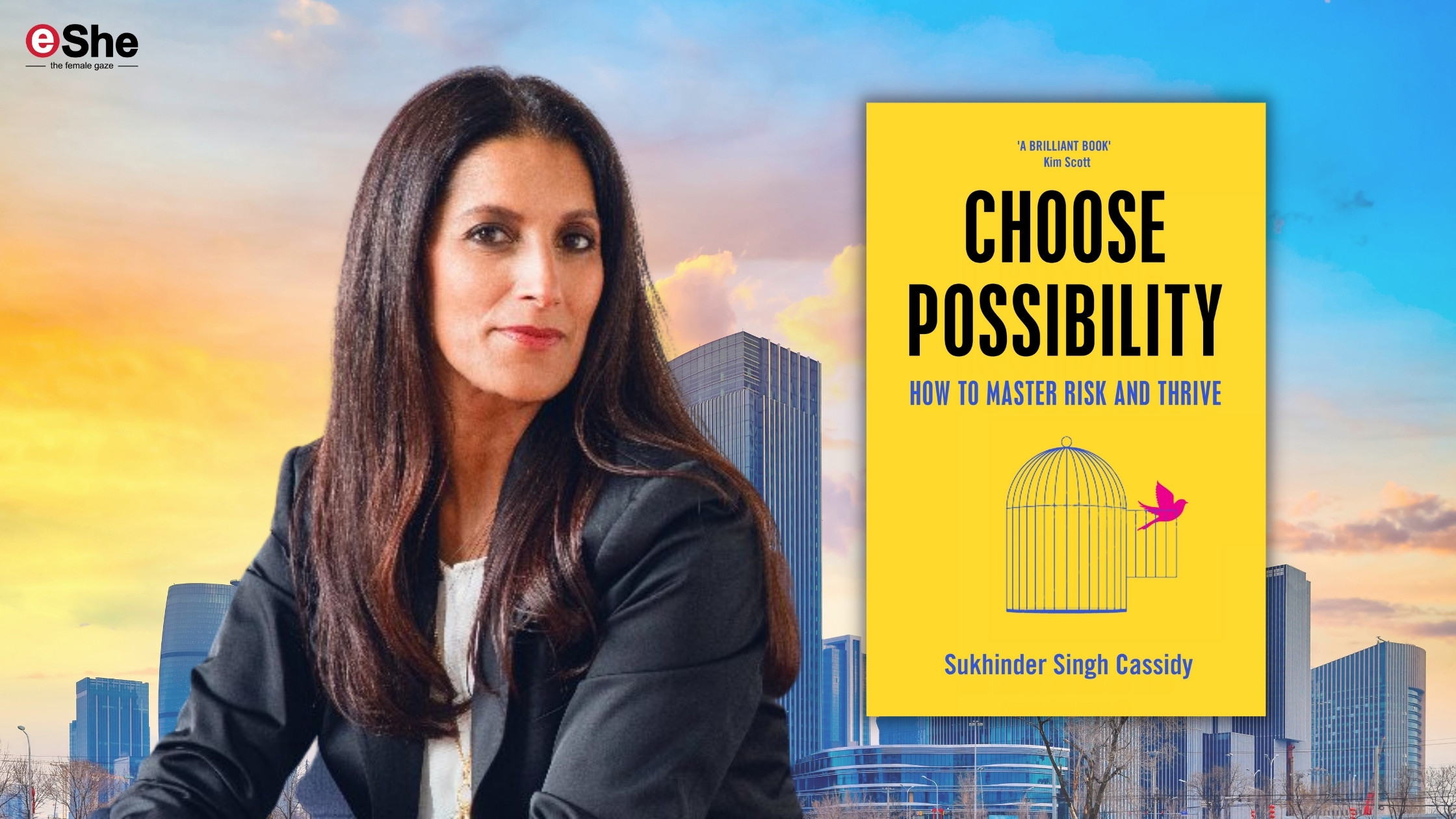 eShe TV: Sukhinder Singh Cassidy on taking risks and choosing possibility, even if it's just 1% at a time